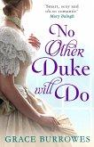 No Other Duke Will Do (eBook, ePUB)