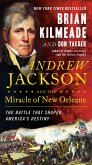 Andrew Jackson and the Miracle of New Orleans (eBook, ePUB)