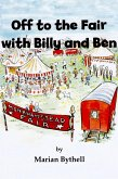 Off to the Fair with Billy and Ben (eBook, ePUB)