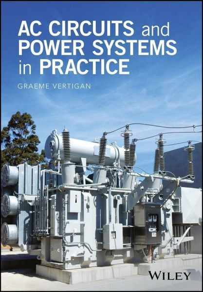 AC Circuits and Power Systems in Practice (eBook, PDF)
