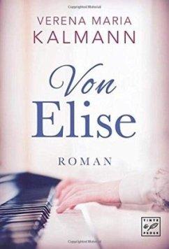Von Elise - Kalmann, Verena Maria