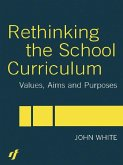 Rethinking the School Curriculum (eBook, ePUB)