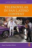 Telenovelas in Pan-Latino Context (eBook, ePUB)