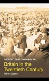 The Routledge Companion to Britain in the Twentieth Century (eBook, ePUB)