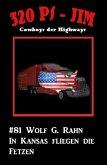 320 PS-Jim #81: In Texas fliegen die Fetzen (eBook, ePUB)