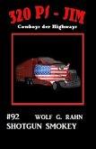 320 PS-Jim #92: Shotgun Smokey (eBook, ePUB)
