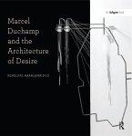 Marcel Duchamp and the Architecture of Desire (eBook, ePUB)