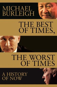 The Best of Times, The Worst of Times (eBook, ePUB) - Burleigh, Michael