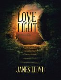 Love and Light: Sharing the Good News of John with the World (eBook, ePUB)