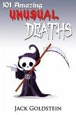 101 Amazing Unusual Deaths (eBook, PDF)