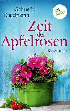 Zeit der Apfelrosen / Glücksglitzern Bd.2 (eBook, ePUB) - Engelmann, Gabriella