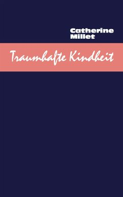 Traumhafte Kindheit (eBook, ePUB) - Millet, Catherine