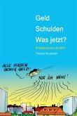 Geld - Schulden - was jetzt? (eBook, ePUB)