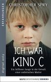 Ich war Kind C (eBook, ePUB)
