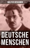 Walter Benjamin: Deutsche Menschen (eBook, ePUB)