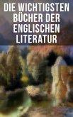 Die wichtigsten Bücher der englischen Literatur (eBook, ePUB)