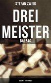 Drei Meister: Balzac - Dickens - Dostojewski (eBook, ePUB)