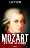 Mozart: Sein Leben und Schaffen (Biografie) (eBook, ePUB)