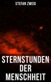 Sternstunden der Menschheit (eBook, ePUB)