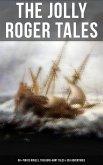 The Jolly Roger Tales: 60+ Pirate Novels, Treasure-Hunt Tales & Sea Adventures (eBook, ePUB)