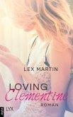 Loving Clementine (eBook, ePUB)