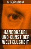 Handorakel und Kunst der Weltklugheit (eBook, ePUB)