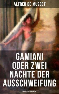Gamiani oder Zwei Nächte der Ausschweifung (Klassiker der Erotik) (eBook, ePUB)