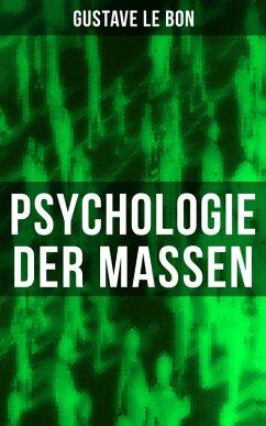 Psychologie der Massen (eBook, ePUB) - Bon, Gustave Le