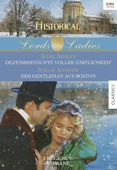 Dezembernachte voller Zartlichkeit & Der Gentleman aus Boston / Lords & Ladies Bd.64