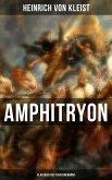 Amphitryon (Klassiker des Theaterkanons) (eBook, ePUB)