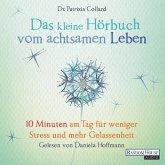 Das kleine Hör-Buch vom achtsamen Leben (MP3-Download)