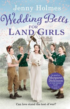 Wedding Bells for Land Girls (eBook, ePUB)