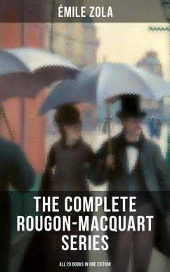 The Complete Rougon-Macquart Series (All 20 Books in One Edition) (eBook, ePUB) - Zola, Émile