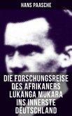 Die Forschungsreise des Afrikaners Lukanga Mukara ins innerste Deutschland (eBook, ePUB)