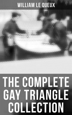 The Complete Gay Triangle Series (eBook, ePUB)