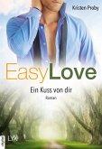 Ein Kuss von dir / Easy love Bd.4 (eBook, ePUB)