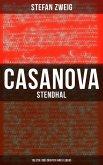 Casanova - Stendhal - Tolstoi: Drei Dichter ihres Lebens (eBook, ePUB)