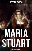 Maria Stuart: Historischer Roman (eBook, ePUB)