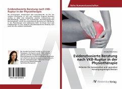 Evidenzbasierte Beratung nach VKB-Ruptur in der Physiotherapie - Hoscheska, Annabel