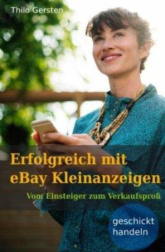 Erfolgreich mit eBay Kleinanzeigen