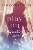 Dunkles Spiel / play on Bd.1 (eBook, ePUB)