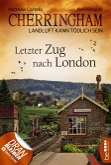 Letzter Zug nach London / Cherringham Bd.5 (eBook, ePUB)