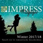 Impress Magazin Winter 2017/2018 (November-Januar): Tauch ein in romantische Geschichten (eBook, ePUB)