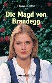 Die Magd von Brandegg (eBook, ePUB)