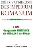 Die Privatisierung des Imperium Romanum