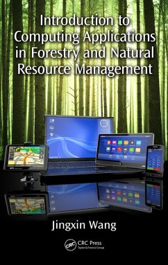 Introduction to Computing Applications in Forestry and Natural Resource Management (eBook, PDF) - Wang, Jingxin