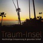 Meine Traum-Insel: Nachhaltige Entspannung & gesunder Schlaf (MP3-Download)