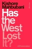 Has the West Lost It? (eBook, ePUB)