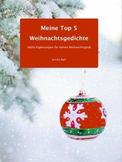 Meine Top 5 Weihnachtsgedichte (eBook, ePUB)