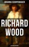 Richard Wood (Ein Entwicklungsroman) (eBook, ePUB)